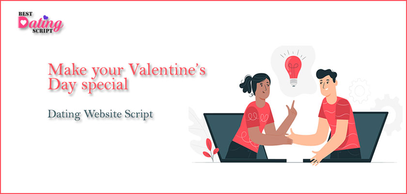 Make Your Valentines Day Special with Dating Website Script